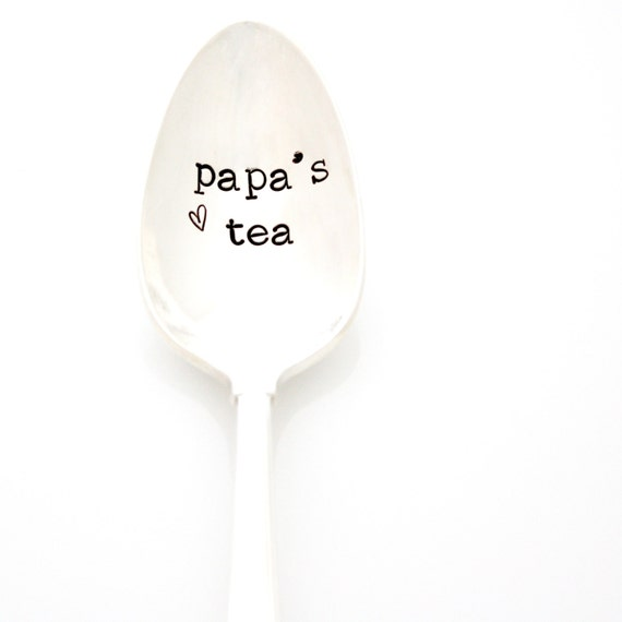 Papa's Tea spoon, hand stamped spoon. Custom Stamped Silverware for Father's Day gift idea.