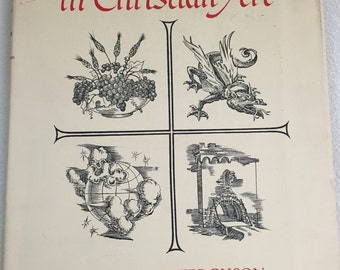 Signs and Symbols in Christian Art by George Ferguson 1958 Vintage Full Color Plates Illustrations