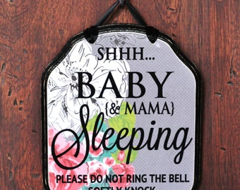 YOU CREATE ---->CUSTOM Baby Sleeping Sign, Baby Dreaming Sign, Do not knock, Do not ring the bell sign-- 9x7