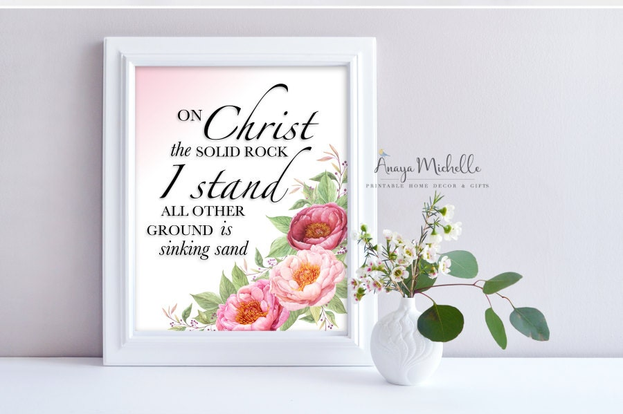 On Christ The Solid Rock I Stand Christian Hymn Print