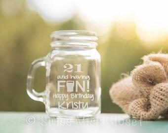 Custom Etched Mini Mason Jar Shot Glass Personalized 21st Birthday Gift