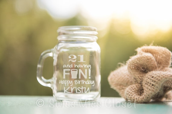 Custom Etched Mini Mason Jar Shot Glass Personalized 21st Birthday Gift