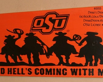 Oklahoma State University Wall Art, OSU Cowboys, Distressed Wood Signs,  Dorm Decor, OSU, And Hell's Coming With Me - Officially Licensed