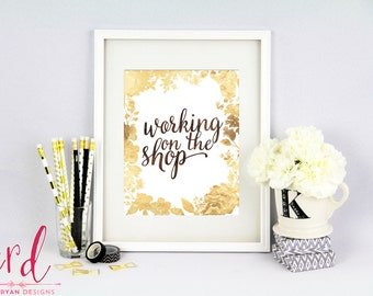 Working on the Shop Print - Studio Decor - Shop Owner - Studio Decor - Crafter - Craft Room - 8x10 Print