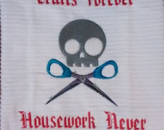 Crafts Forever, Housework Never