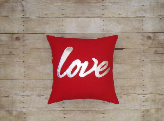 Metallic Love Pillow in Silver / Pillow With Love / Red Pillow / Words on Pillow / Wedding Gift / love sign / Appliqued / Unique Gift