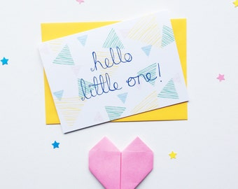 Hello Little One! New baby greetings card, birth announcement card, A6. Gender neutral card - boys or girls -  for baby congratulations.