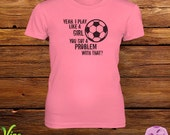 soccer girl problems tee shirts pt sadya balawan
