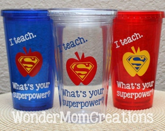 I Teach What's Your Superpower Teacher Tumbler; Teacher Superpower Tumbler Cup; Male Teacher Tumbler Cup; Preschool Teacher Tumbler