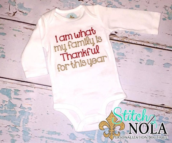 SHIPS FAST!!  I am What My Family is Thankful for this Year T-Shirt or Bodysuit