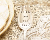 New job Gift, Follow Your Heart, Stamped Spoon gift, gift for colleague, Personalised Teaspoon, Gift for Friend, - Vintage Teaspoon