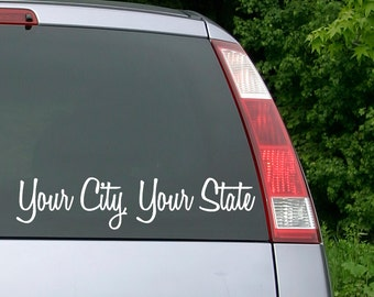City and State Decal, State Decal, City Decal, Custom City and State Decal, City Sticker, State Sticker, Car Decal, Yeti Decal, Truck Decal