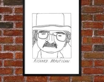 Badly Drawn Richard Brautigan - Literary Poster - *** BUY 4, GET A 5th FREE***