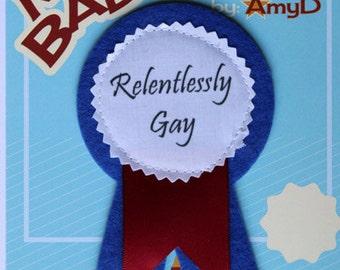 Relentlessly Gay