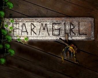 Farmgirl. Antique Shabby Prim Distressed Sign. Farmhouse Rustic Decor. BohoGypsy Junk. Distressed Crackled Patina Decor. Custom sign