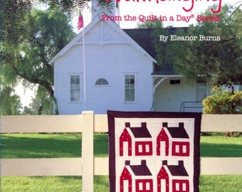 Schoolhouse Wallhanging by Eleanor Burns | Quilt in a Day | Craft Book