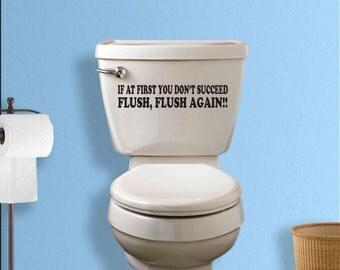 Toilet Decal, Bathroom Wall Mural, Custom Vinyl Wall Art, Bathtub, Funny  Quote Part 92