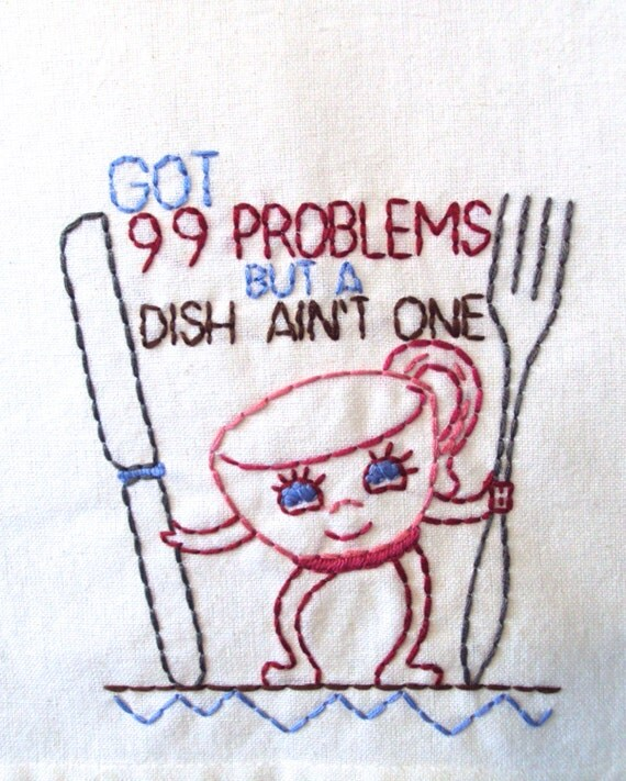 OLD SCHOOL 99 Problems Hand-Embroidered Dish Towel