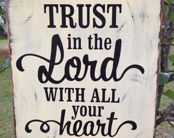 Trust in the Lord with all Your Heart wood sign