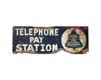 Plasma Cut Steel Vintage Telephone Sign Rustic Metal Sign Phone Sign Pay Station Man Cave Personalized Sign Surf To Summit 2016 (PSS00017)