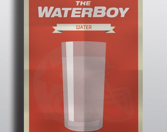 Movies drink's Waterboy. Limited Posters: One movie - One drink / Printing, 250G paper