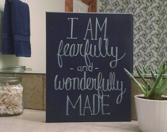 "11"" x 14"" Canvas sign- I am fearfully and wonderfully made"
