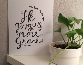 He Gives Us More Grace