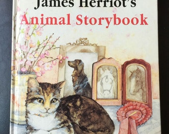 James HERRIOT'S ANIMAL STORYBOOK. Herriot, James. Ruth Brown (Illustrator) Published by Michael Joseph London, 1992.