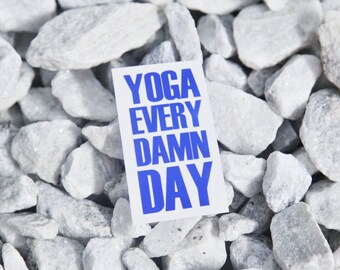 SUMMER SALE! Yoga Every Damn Day Car Laptop iPhone Vinyl Decal Sticker