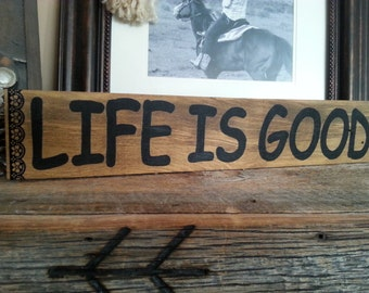 "Pallet Wood sign ""Life is Good"""
