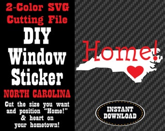 2-Color SVG Cutting File - DIY Window Sticker / Decal - North Carolina - for Cricut & Silhouette Cutting Machines