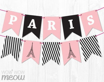 Paris Banner INSTANT DOWNLOAD Baby Shower Birthday French Party Sign Flag Bunting Personalize Editable Name Stripe Printable Girl Pink Black