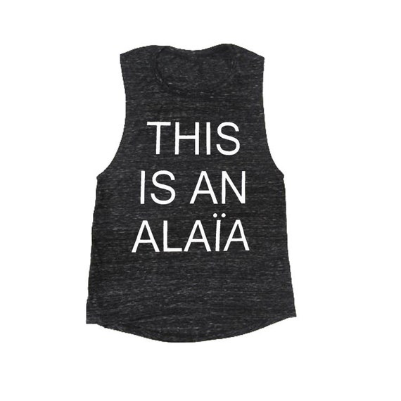 This Is An Alaia LADIES tank tops, Flowy Muscle Tank, Workout Tank Top, Workout Shirt, Workout Tank, Activewear, Funny Shirts, Yoga Tank