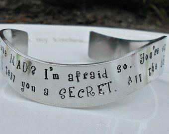 Have I Gone Mad Bracelet|Alice in Wonderland Jewelry|Alice in Wonderland Bracelet|Entirely Bonkers|Hand stamped|Gifts for her|Sister Gift.