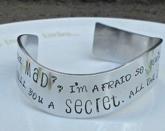 Have I Gone Mad-Alice in Wonderland Bracelet-Hand Stamped Bracelet-Gifts for her-Best Friend Gift-Birthday Gift-Personalized Bracelet.