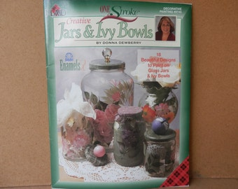 Creative Jars & Ivy  Book by Donna Dewberry Painting