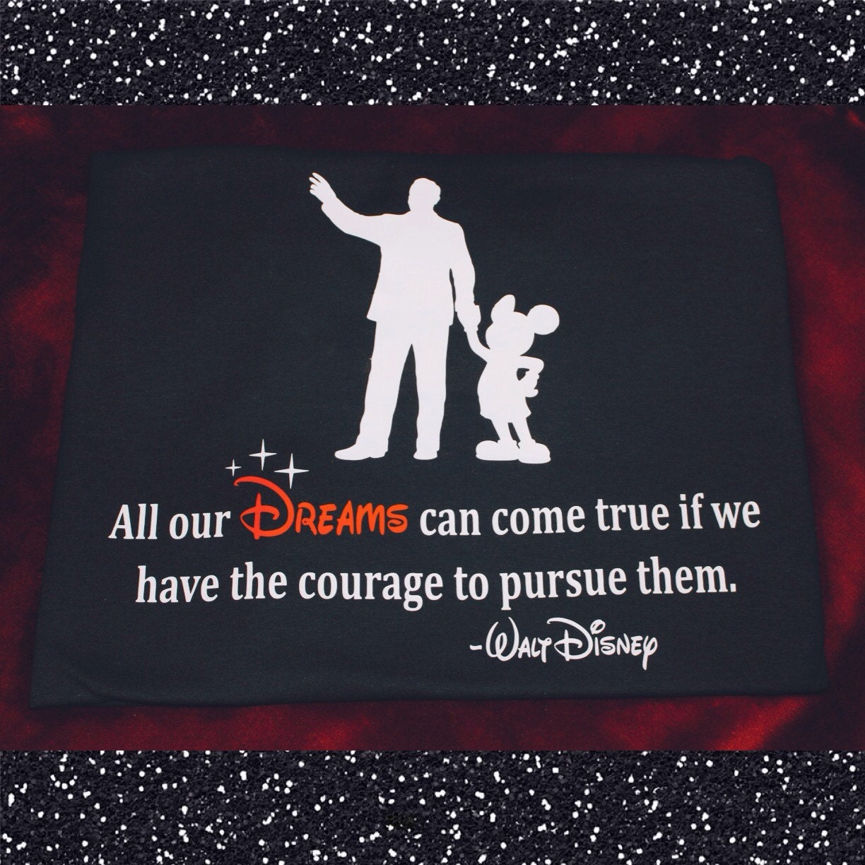 Walt Disney Quote. All our Dreams can come true if we
