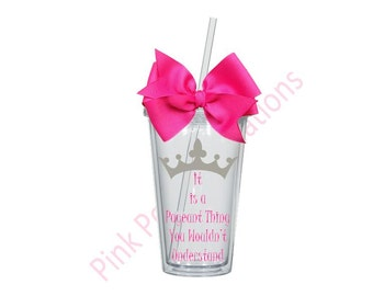 Pageant Tumbler