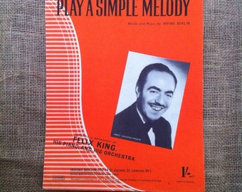 SALE WAS 5 Vintage Sheet Music 1942 Play A Simple Melody as featured by Felix King. Words and Misic for Piano and Voice by Irving Berlin.