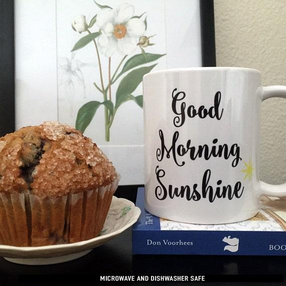 Good Morning Sunshine Wine : Coffee mug good morning sunshine cup