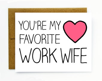 Coworker Gift / Card for Co-worker - Favorite Work Wife