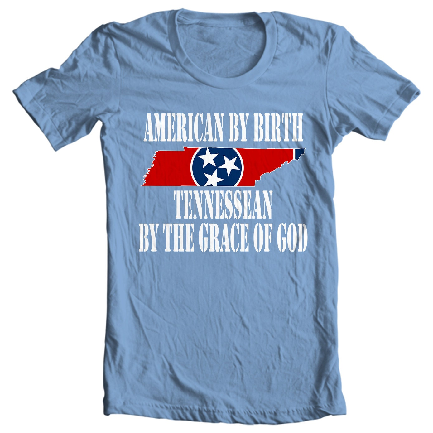 Tennessee T-shirt - American By Birth, Tennessean By The Grace Of God - My State Tennessee T-shirt