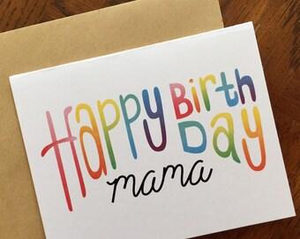 Happy Birthday Mama! 5x4 Rainbow Colored, Hand Lettered Birthday Card