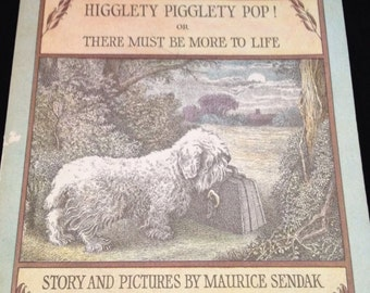 Higglety Pigglety Pop or There Must Be More To Life Paper Back Book