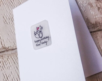 NEW! 'Happy birthday foxy lady' card