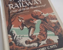 1948 - By Secret Railway Hardcover collectible book , Written by Enid La Monte Meadowcroft and Illustraded by Henry C. Pitz