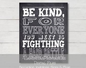 Classroom decor, classroom sign, classroom posters, teacher classroom decor, Be kind, Be kind print, be kind for everyone you meet