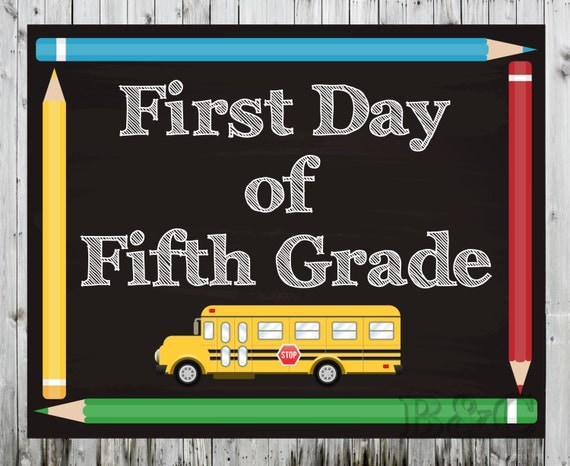 First and Last Day of Fifth Grade Sign First and Last Day