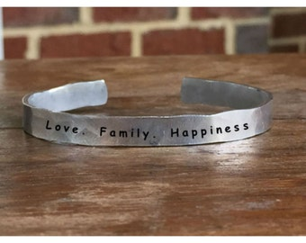 "Love. Family. Happiness. - Outside Message Hand Stamped Cuff Stacking Bracelet Personalized 1/4"" Adjustable Handmade"