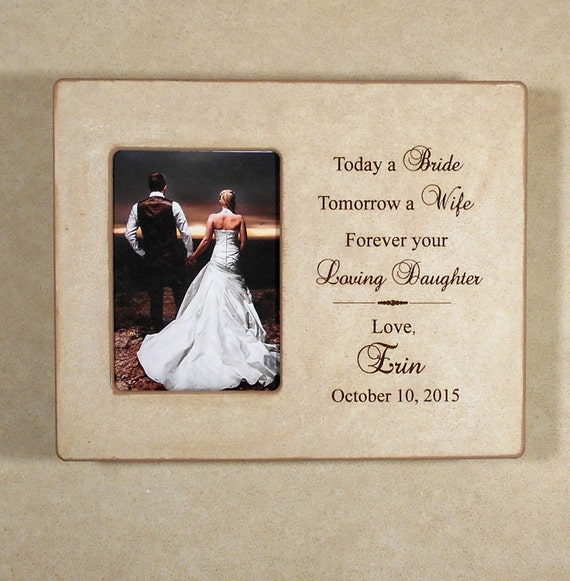 PARENTS WEDDING GIFT 8X10 Personalized Today a Bride Tomorrow a Wife ...